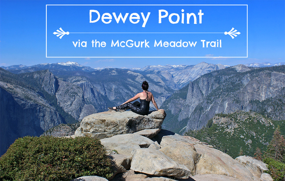 dewey-point-mcgurk-meadow-yosemite-trail-map